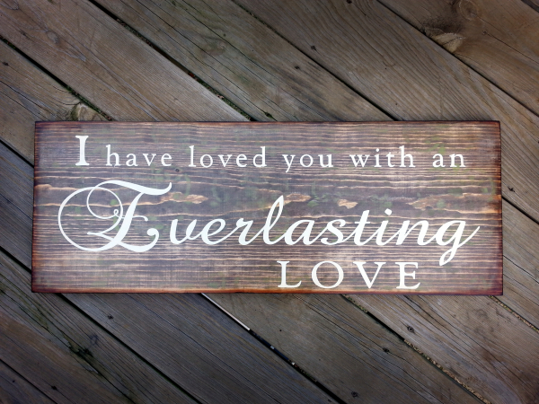 Everlasting Love Wood Sign Lou And Elle