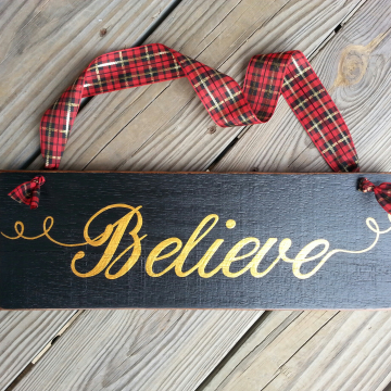 Christmas Believe Sign in Black Gold with Red plaid ribbon