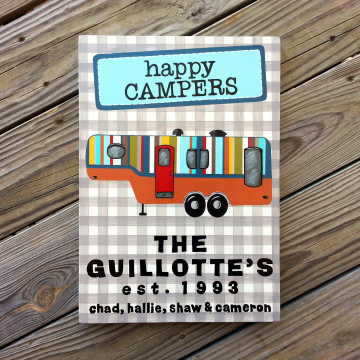Handpainted Custom Camper sign, happy campers, with family name and established date