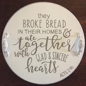 "Decorative Serving Platter, They Broke Bread Scripture, 18"""