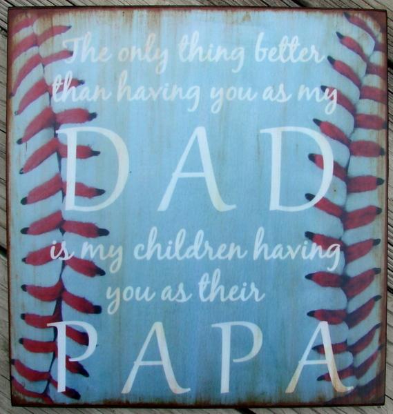 Baseball Dad Papa Quote Wood Sign