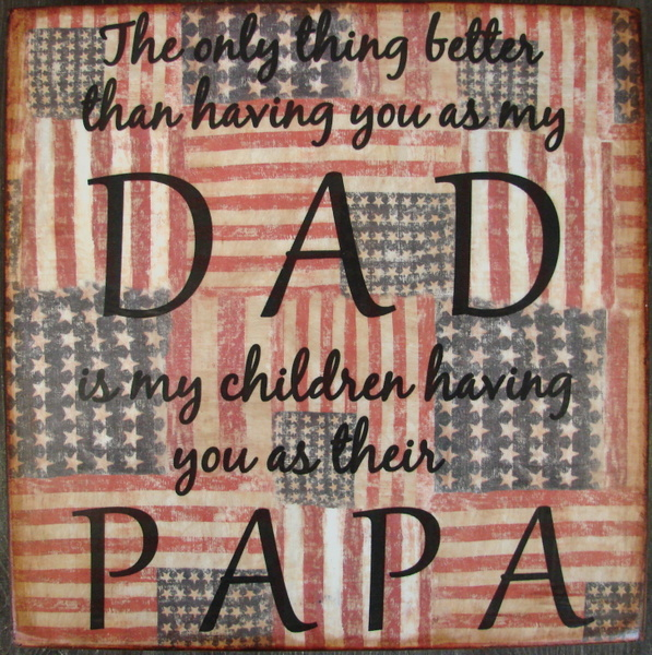 American Flag Dad Papa Sign