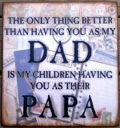 Traveler Dad Papa Wood Sign
