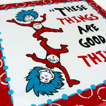 Thing 1 and Thing 2 canvas, dr seuss, These things are good things - 12x12 - thing one thing two
